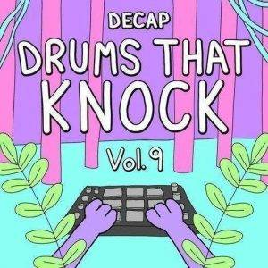 DECAP – Drums That Knock Vol. 9 (Drum Kit + One Shot Kit + Melody Pack)